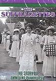 The Suffagettes: The Story of Emmeline Pankhurst [DVD]