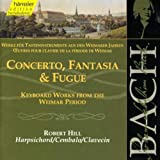 Edition Bachakademie Vol. 105 (Werke für Tasteninstrumente aus den Weimarer Jahren)