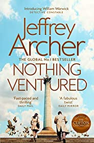 Nothing Ventured: The Sunday Times #1 Bestseller (William Warwick Novels) (English Edition)