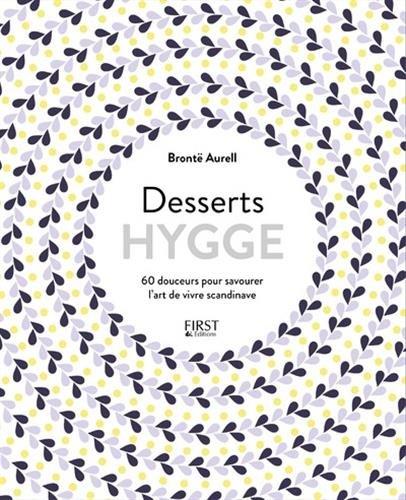 Desserts Hygge par Brontë AURELL