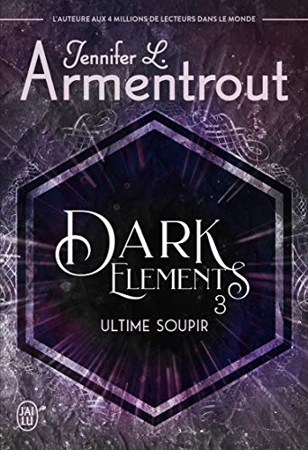 Dark Elements - Tome 3 : Ultime soupir de Jennifer L. Armentrout 519c6b9b7uL