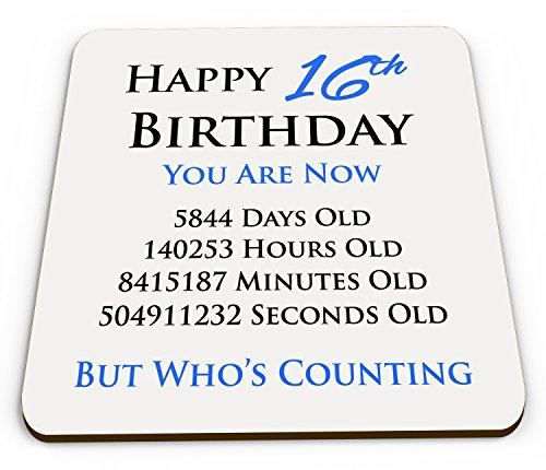 happy-16th-birthday-you-are-now-days-hours-minutes-seconds-old-novelty-glossy-mug-coaster-blue
