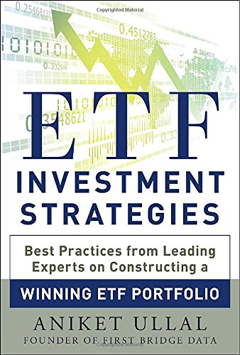 etf-investment-strategies-best-practices-from-leading-experts-on-constructing-a-winning-etf-portfoli