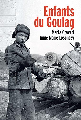 Enfants du Goulag (Contemporaines) (French Edition)