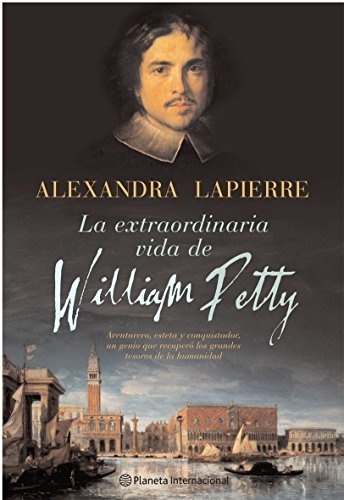 Portada del libro La extraordinaria vida de William Petty (Planeta Internacional)