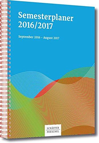 Semesterplaner 2016,2017: September 2016 - August 2017