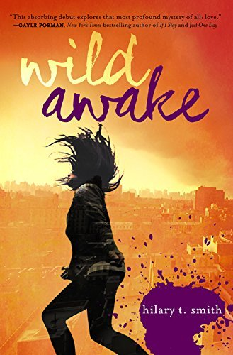 Wild Awake by Hilary T. Smith (19-May-2015) Paperback