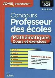 Concours Professeur des écoles - Mathématiques - Cours et exercices - L'essentiel en 35 fiches - Concours 2016