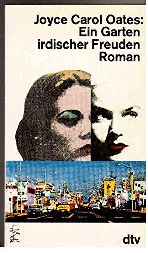 Carol Garten (Ein Garten irdischer Freuden. Roman.)