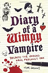 Diary of a Wimpy Vampire by Collins, Tim (2010) Paperback