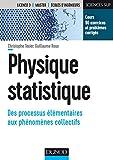 Physique statistique - Des processus élémentaires aux phénomènes collectifs - Format Kindle - 9782100756117 - 27,99 €
