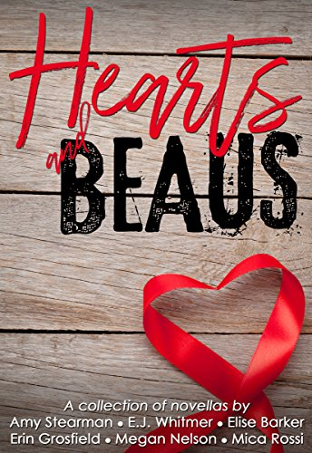 Hearts and beaus a collection of love stories ebook amy stearman hearts and beaus a collection of love stories by stearman amy barker fandeluxe Images