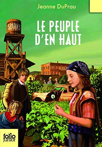 La Cité de l'Ombre, II:Le peuple d'En Haut par Jeanne DuPrau