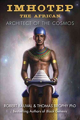 [Imhotep the African: Architect of the Cosmos] (By: Robert Bauval) [published: September, 2013]