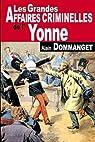 Yonne grandes affaires criminelles par Dommanget