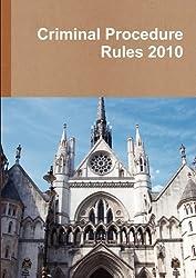 Criminal Procedure Rules 2010
