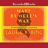 Front cover for the book Mary Russell's War and Other Stories of Suspense by Laurie R. King
