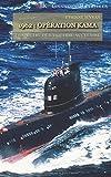 1962: Opération Kama: Le spectre de la guerre nucléaire