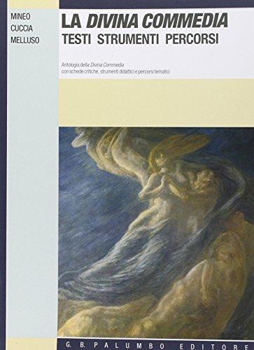 La Divina Commedia. Testi, strumenti, percorsi