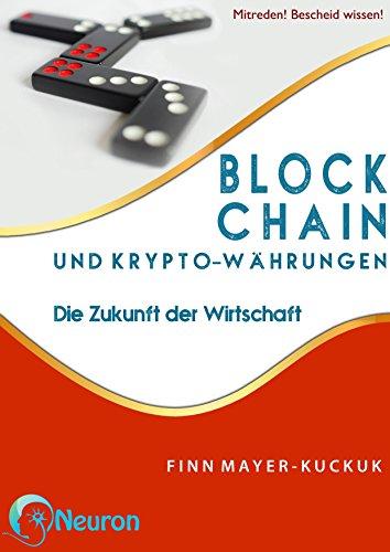 Blockchain und Krypto-Währungen: Die Zukunft der Wirtschaft