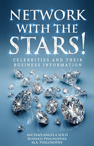 (NETWORK WITH THE STARS!: Celebrities and Their Business Information (English Edition))