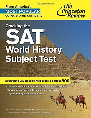 Cracking the SAT World History Subject Test (College Test Preparation) by Princeton Review (2015-09-14)