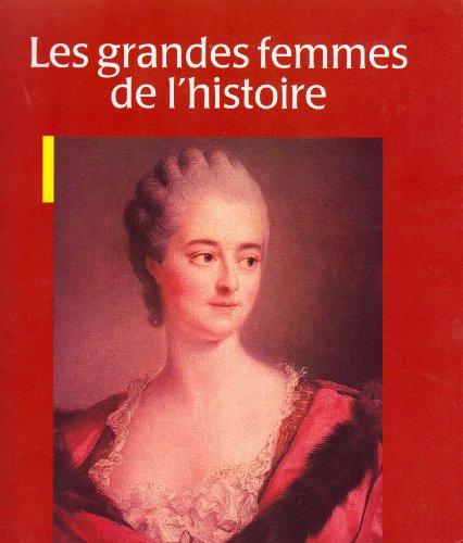 Les grandes femmes de l'histoire