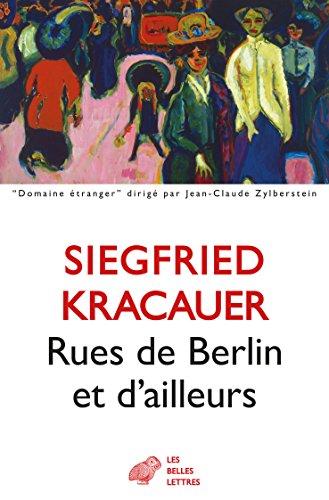 Rues de Berlin et d'ailleurs (Domaine étranger t. 12)