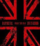 Babymetal - Live in London/Babymetal World Tour 2014 [Blu-ray]