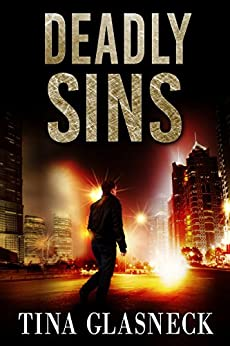 Deadly Sins (Spark Before Dying Book 2) by [Glasneck, Tina]