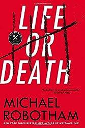 Life or Death: A Novel by Michael Robotham (2016-01-26)