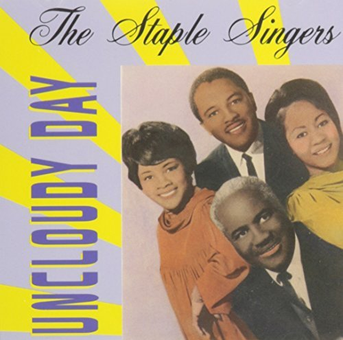 uncloudy-day-by-staple-singers
