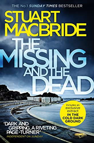The Missing and the Dead (Logan McRae, Book 9) by [MacBride, Stuart]