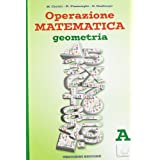 Operazione matematica. Geometria. Vol. A. Con espansione online. Per la Scuola media