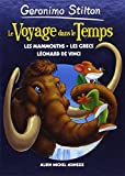 Le Voyage dans le Temps, Tome 3 : Les mammouths ; Les Grecs ; Léonard de Vinci