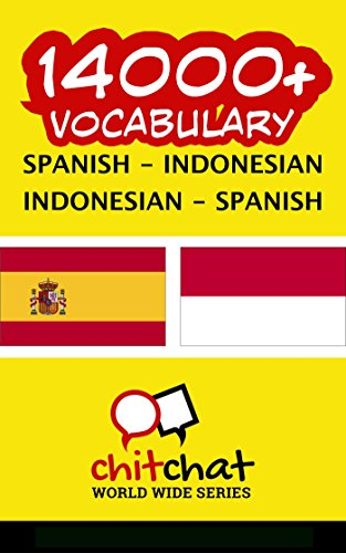 14000+ Español - Indonesio Indonesio - Español vocabulario por Jerry Greer