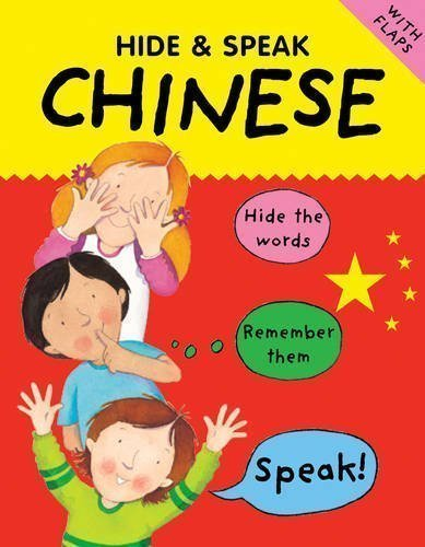Chinese (Hide & Speak) by Catherine Bruzzone, Susan Martineau published by b small publishing limited (2010)