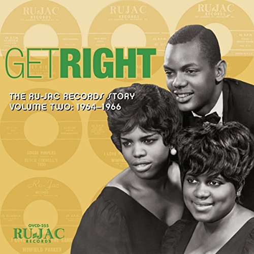 Get Right: The Ru-Jac Records Story Volume Two: 1964-1966