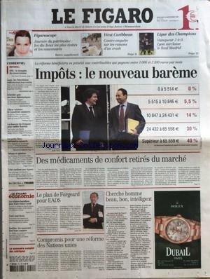 FIGARO (LE) [No 19008] du 14/09/2005 - FIGAROSCOPE - JOURNEE DU PATRIMOINE - LES DIX LIEUX LES PLUS VISITES ET LES NOUVEAUTES WEST CARIBBEAN - CONTRE-ENQUETE SUR LES RAISONS D'UN CRASH LIGUE DES CHAMPIONS - VAINQUEUR 3 A 0, LYON SURCLASSE LE REAL MADRID EDITORIAL - ONU - LE TRIOMPHE DU CONSERVATISME PAR PIERRE ROUSSELIN - GAZA - LES PALESTINIENS REDECOUVRENT LEURS TERRES - SCHRODER PAIE SES CHOIX DIPLOMATIQUES - CHIRAC RETROUVE LE CONSEIL DES MINISTRES - LA DOUCEUR DU PERI par Collectif