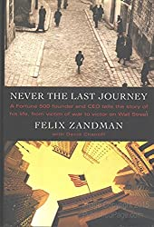 Never the Last Journey by Felix Zandman (1995-06-06)