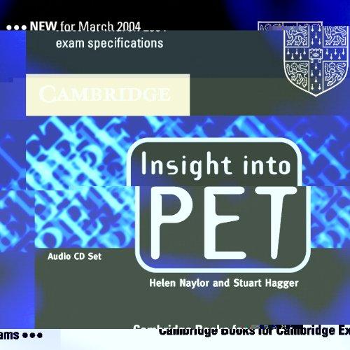 Insight into PET Audio CDs (2) (Cambridge Books for Cambridge Exams)
