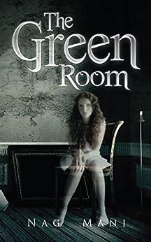 The Green Room by [Mani, Nag]