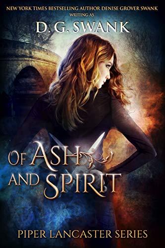 Descargar Bittorrent Español Of Ash and Spirit: Piper Lancaster Series Kindle Puede Leer PDF