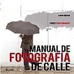 Manual de fotografía de calle...