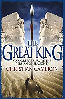 The Great King (The Long War Book 4) by [Cameron, Christian]