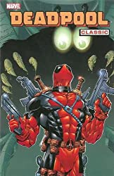 Deadpool Classic Volume 3 TPB (Deadpool Classics)