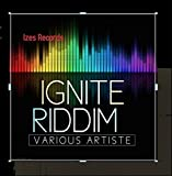 Ignite Riddim