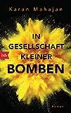 In Gesellschaft kleiner Bomben: Roman