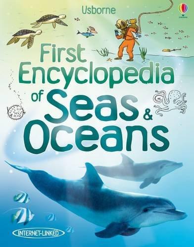 First Encyclopedia of Seas & Oceans (Usborne First Encyclopedia) by Ben Denne (2011-01-01)