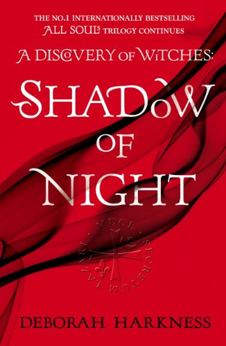 Shadow of Night: (All Souls 2) (All Souls Trilogy) by [Harkness, Deborah]